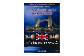 Sanayileşmenin Başlangıcı Büyük Britanya 2 Tarihte Büyük Güçlerin Yükselişi