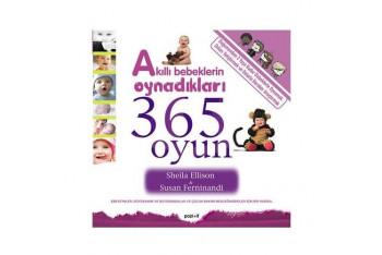 Akıllı Bebeklerin Oynadıkları 365 Oyun