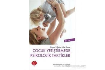 Çocuk Yetiştirmede Psikolojik Taktikler
