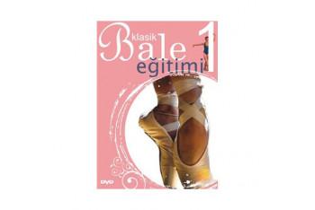 Dance Classıque Vol 1 Klasik Bale Eğitimi 1