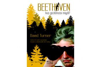 Beethoven Kuş Gözlemcisi Miydi?