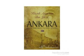 Küçük Asyanın Bin Yüzü Ankara