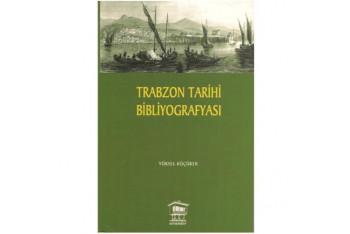 Trabzon Tarihi Bibliyografyası